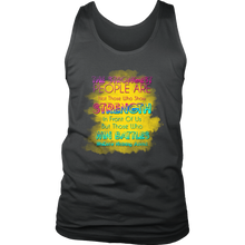 Show Strength, Win Battles Inspirational Motivational Men's tank