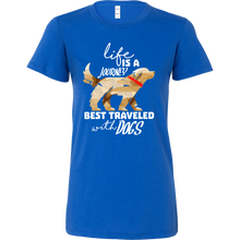 Funny Life is a Journey Best Traveled with Dog Lover Bella Shirt