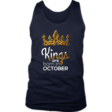 Kings Are Born in October Birthday B-day Gift Men's tank