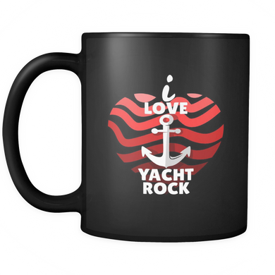 I Love Yacht Rock and Roll Anchor Funny Black 11oz mug