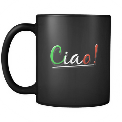 Italian Ciao Greeting Language Black Ceramic 11oz Mug