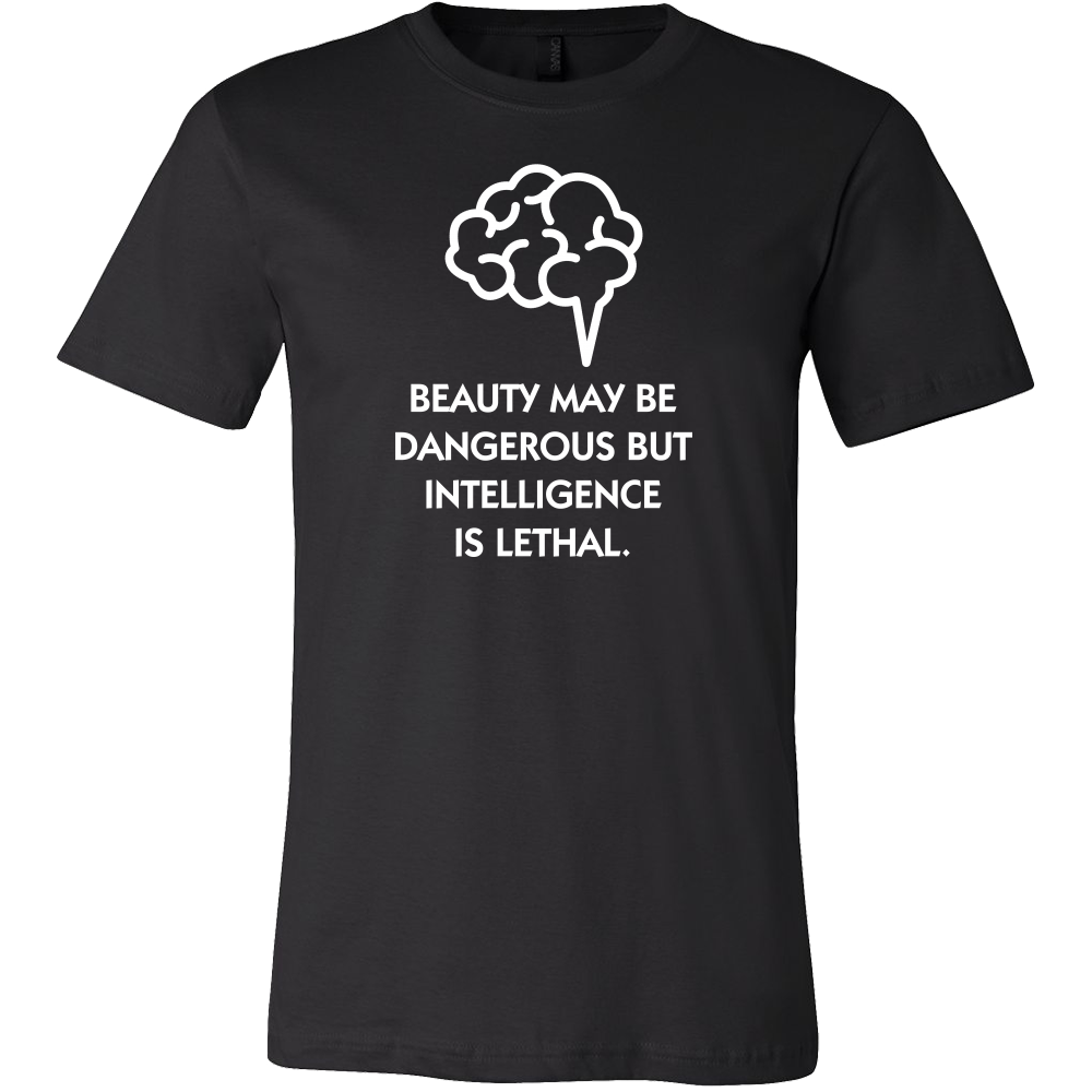 Beauty Maybe Dangerous Funny Quotes T-Shirt