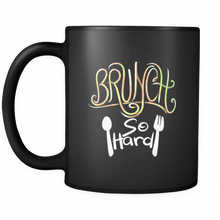 Quote Mug - Brunch so Hard Quote on Black Ceramic 11 oz Mug