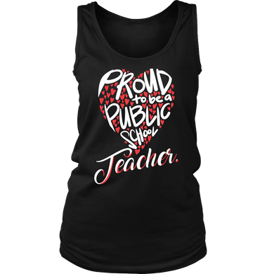 Proud to be a public school teacher Women's Tank Top shirts for Teachers