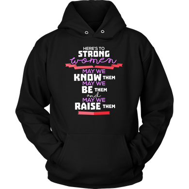 Raise Strong Women Inspirational Motivational Quote Hoodie