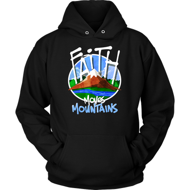 Faith Moves Mountains Inspirational Quote Gift Hoodie