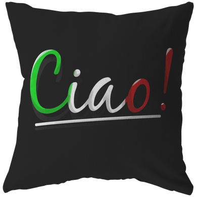 Italian Ciao Greeting Language I Love Italy Pillow