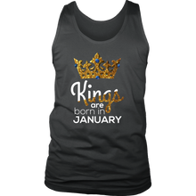 Kings Are Born in January Birthday B-day Gift Men's tank