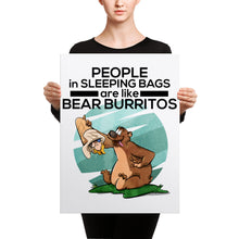 People in Sleeping Bags are like Bear Burritos Canvas