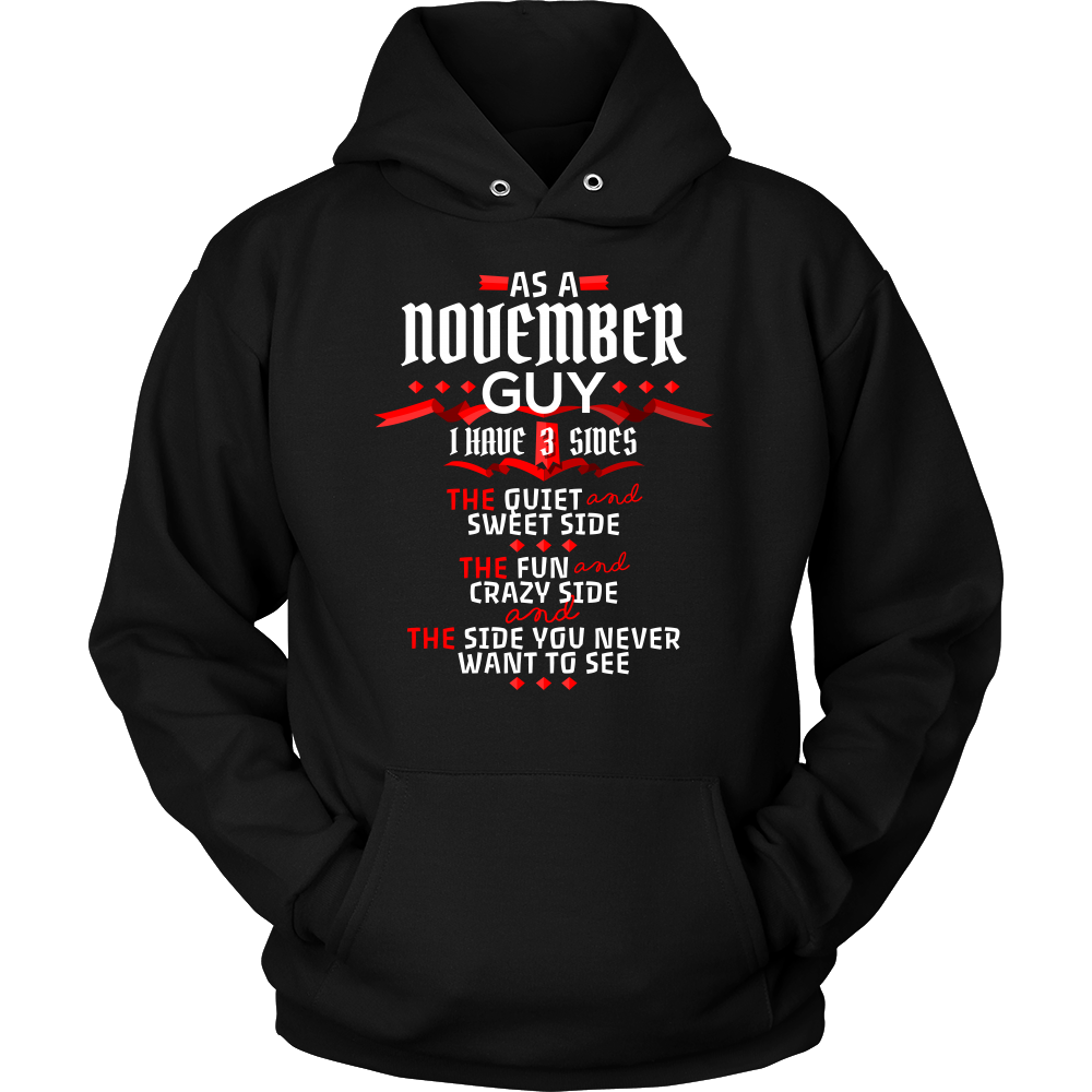 November Guy,Crazy, Sweet and Fun Birthday B Day Gift Hoodie