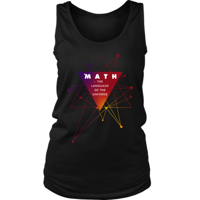 Math The Language of The Universe Nerdy Geek Women's Tank