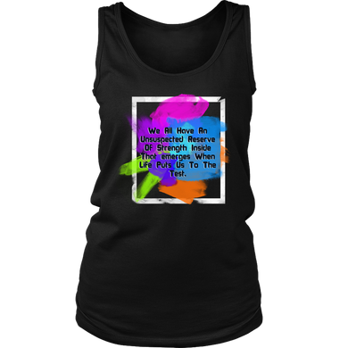 We All Have Strength Inside Us Inspirational Women's Tank