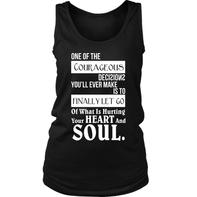 Let Go of What is Hurting Your Heart Inspirational Women's Tank