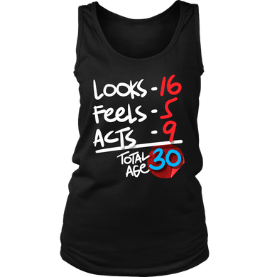 Funny 30 Years Old Birthday Humor Women's Tank