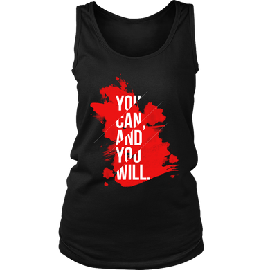 You Can and You Will Inspirational Motivational Women's Tank