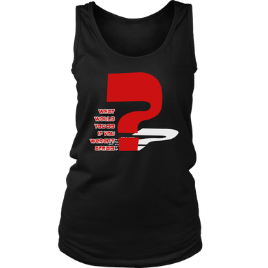 What Would You Do Inspirational Motivational Women's Tank