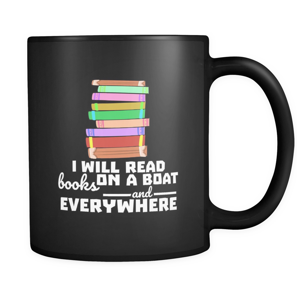 I will read books on a boat and everywhere, Librarians Black 11oz mug
