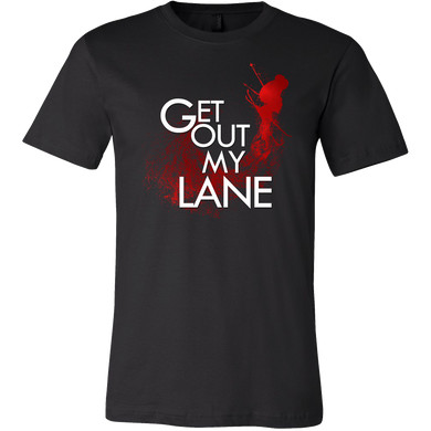 Get Out My Lane Athletes Sports Lovers Team T Shirt