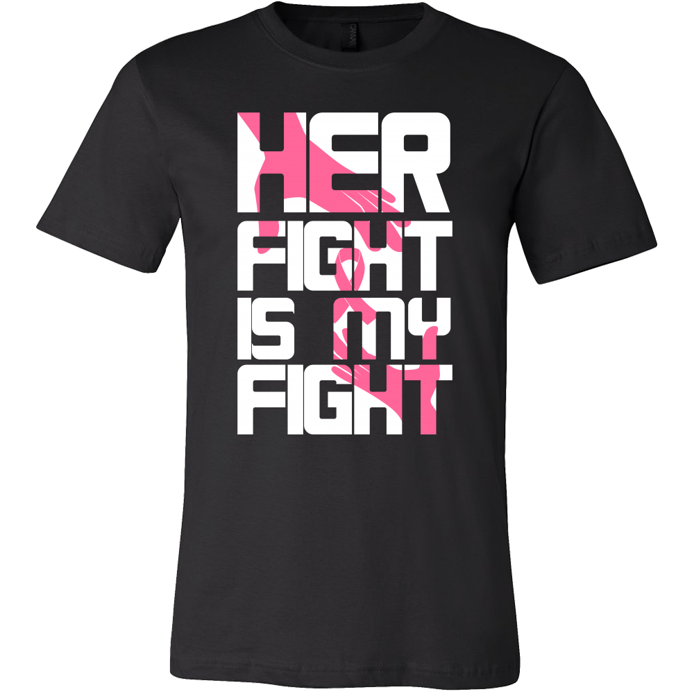 Cancer Awareness Her Fight is My Fight Support T-Shirt