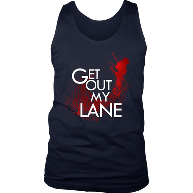 Get Out My Lane Athletes Sports Lovers Team Men's tank