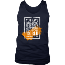 You Have Within You Inspirational Motivational Quote Men's tank