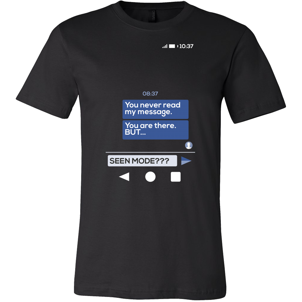 Social Media T Shirts You Never Read My Message