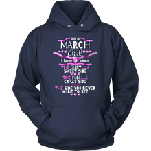 March Girl,Crazy, Sweet and Fun Birthday B Day Gift Hoodie
