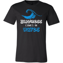 Happiness Comes in Waves Inspirational Motivational T shirt