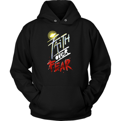 Faith Over Fear Inspirational Quote Gift Hoodie