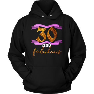 30th Birthday Thirty and Fabulous B Day Party Hoodie