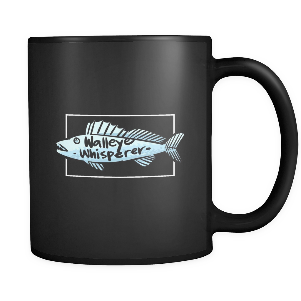Walleye Whisperer,Fisherman,Fishing Fish Lover Black 11oz mug