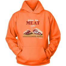 Nice to MEAT you' Silly Pun Hoodie