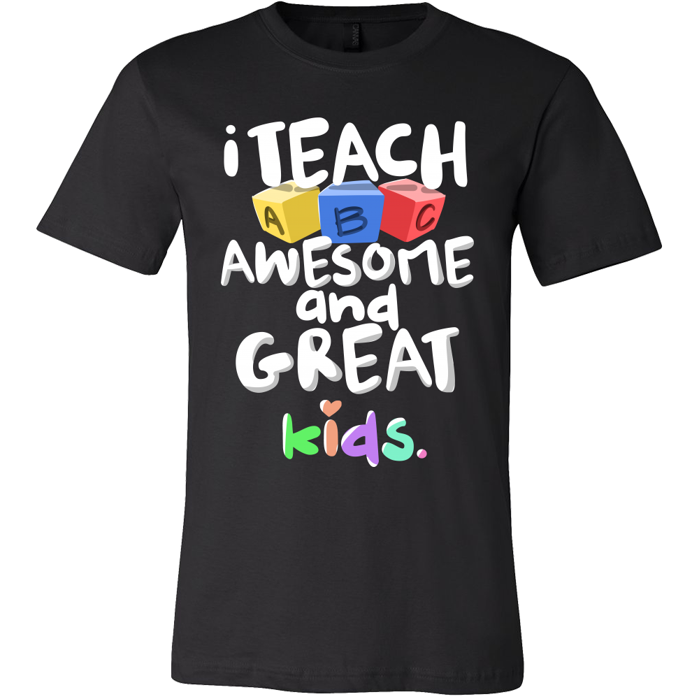 I teach awesome & great kids Teachers Tshirt