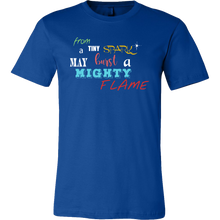 A Tiny Spark, A Mighty Flame Inspirational Quote T-shirt