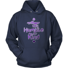 Always Stay Humble and Kind Inspirational Quote On Hoodie For Men and Women