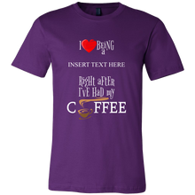 Custom Made Tshirt - Job and Coffee Quote Printed on Cotton Tshirt