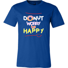 Donut Worry, Be Happy Funny Quote - Exclusive Tshirt Collection