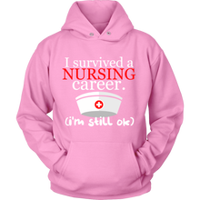 Nurses Hoodie - 'I Survived a Nursing Career, I'm Still OK' Quote Design on Hoodie