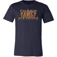 If You Knew My Family You'd Understand Funny Relations T-shirt