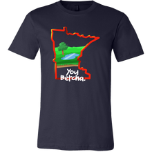 You Betcha Minnesota State Map Outline Souvenir Gift T-shirt