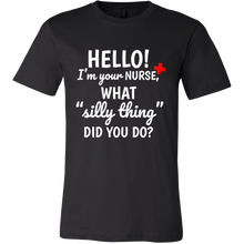 Hello! I'm Your Nurse Silly Nurse Tee Shirt