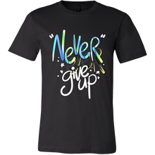 Never Ever Give Up Inspiring Tshirts