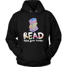 Read - Feed Your Brain Hoodie About Reading