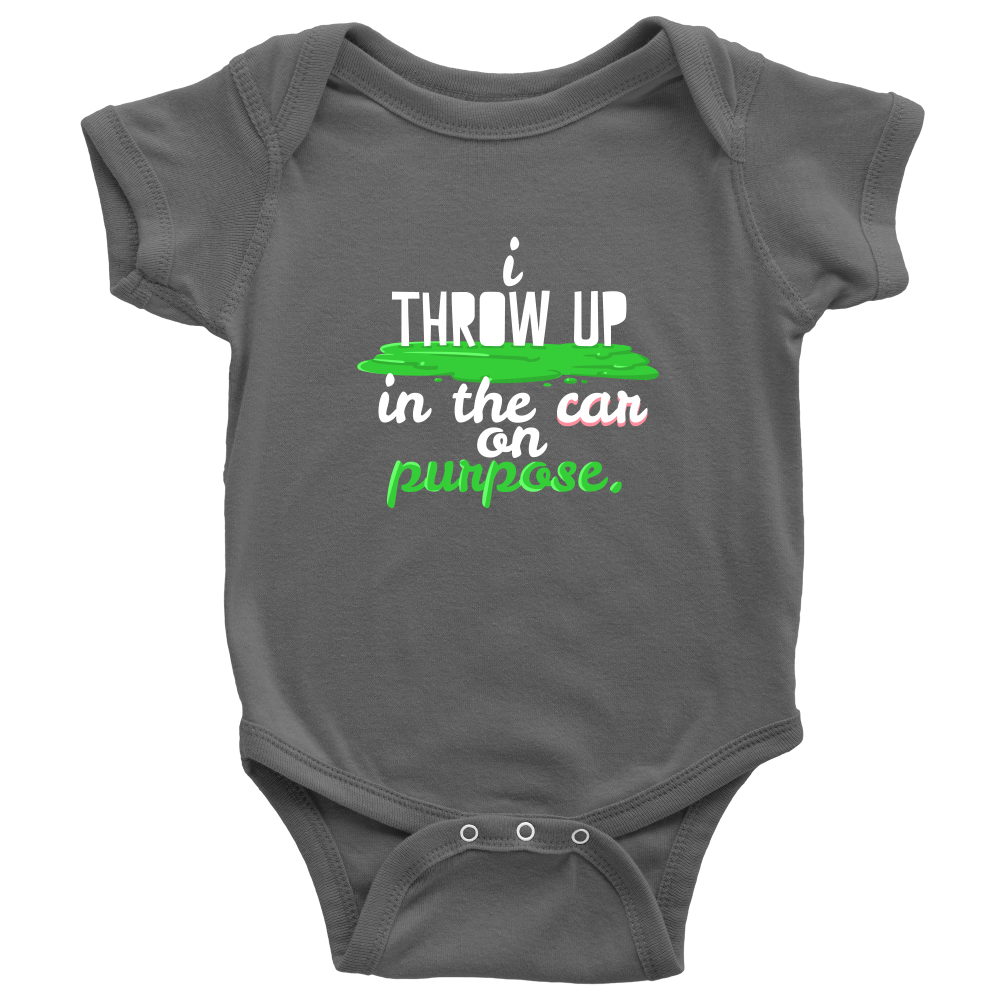 9961d02cb Baby Onesie Funny Quote Throw Up in The Car on Purpose! – Lifehiker ...