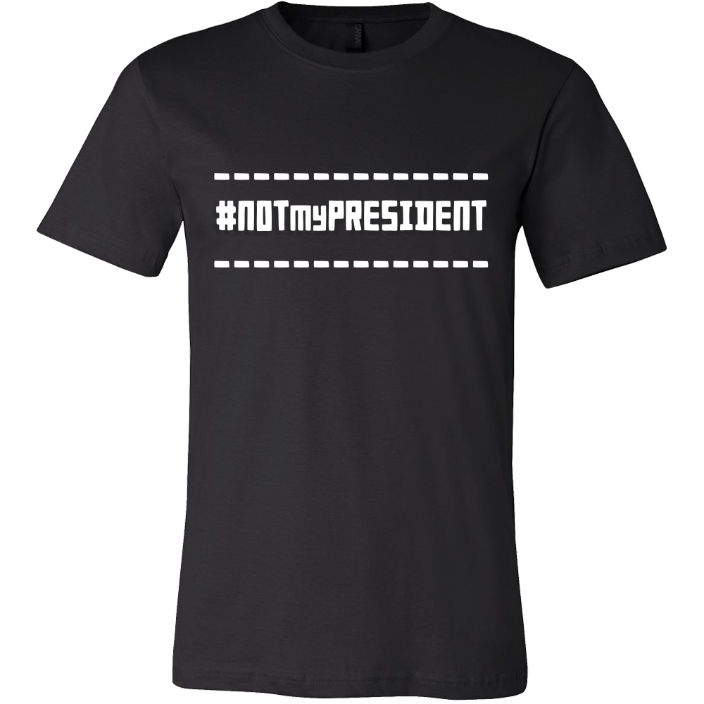 Not My President Quote Funny President Tshirts