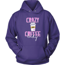 Crazy Coffee Lady - Exclusive Hoodie Collection