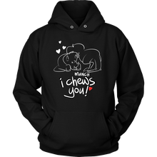 Heart Design Tshirt - I Chews You Fun Design and Quote on Hoodie