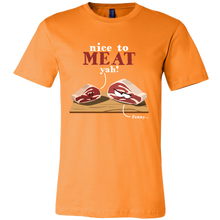 Nice to MEAT you' Silly Pun Tshirt
