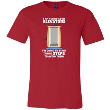 Joke Novelty Gift T Shirts,I Am Terrified Of Elevators...Tshirt