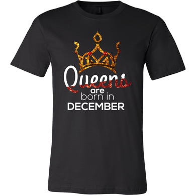Queens Are Born in December Birthday B-day Gift T-shirt